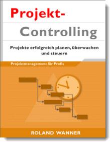 Projektcontrolling Buch Roland Wanner