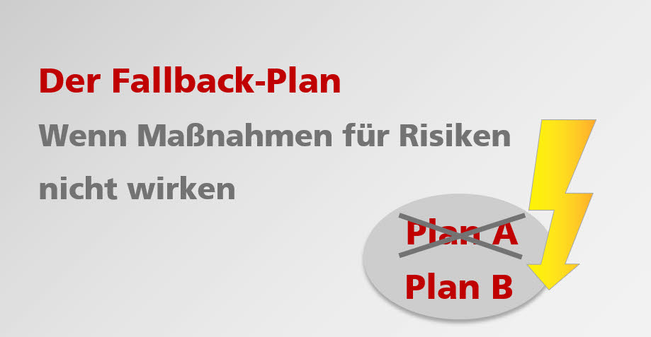 Risiko-Fallback-Plan-Alternativ-Plan