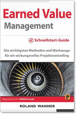 Earned Value Management Schnellstart-Guide