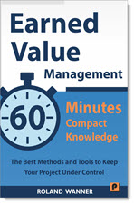 Earned Value Management 60 Minutes Compact Knowledge
